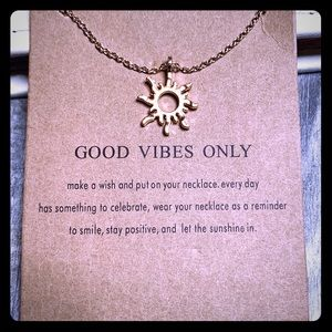 3/$15 Sun charm / necklace Good Vibes Only new